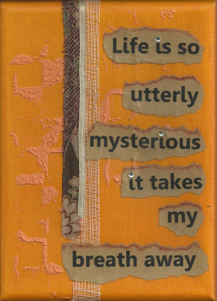 Life Is So Utterly Myterious