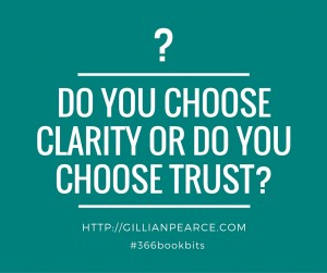 Do you choose clarity or trust?