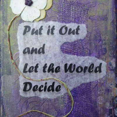 Let The World Decide Inspirational Art